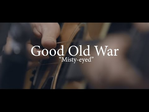 Good Old War - Misty-eyed (Acoustic Session) Mp3