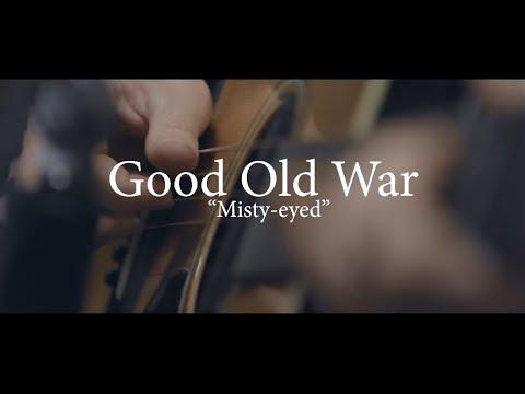 Good Old War - Misty-eyed (Acoustic Session) Mp3