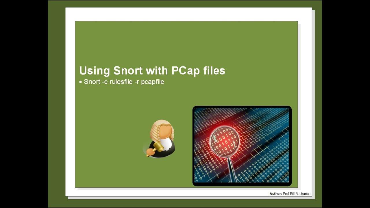 Snort with PCap files