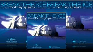 Britney Spears - Break The Ice Recording Sessions (EXTENDED)+ Downloading