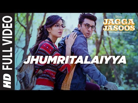 Jhumritalaiyya Song Lyrics From Jagga Jasoos