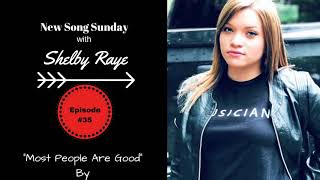 "Luke Bryan's ""Most People Are Good"" (cover) by Shelby Raye"