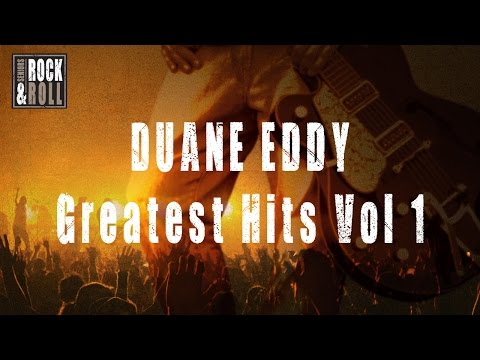 Duane Eddy - Greatest Hits Vol 1 (Full Album / Album complet)