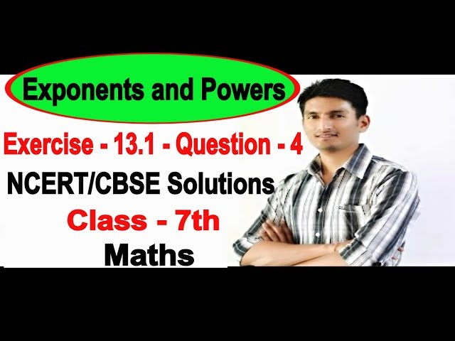 Chapter 13 Exercise 13.1 Question 4 - Exponents and Powers Class 7 Maths - NCERT Solutions