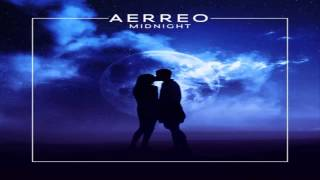 Aerreo - Midnight (Original Mix)