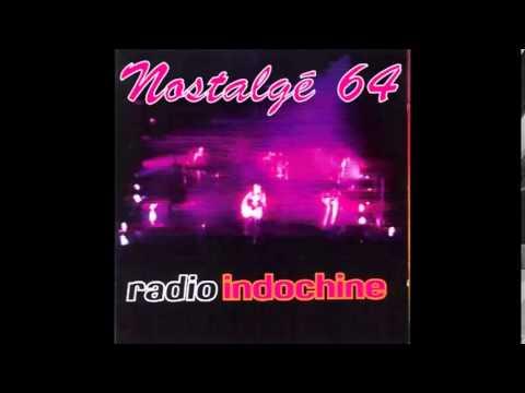 Nostalgé 64 - Radio Indochine - Crystal Song ( Live )
