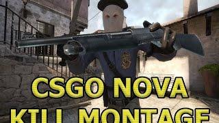 CSGO Nova KILL MONTAGE!