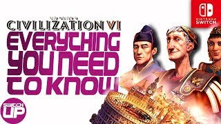 Civilization VI Nintendo Switch: Top 10 Things YOU NEED to know