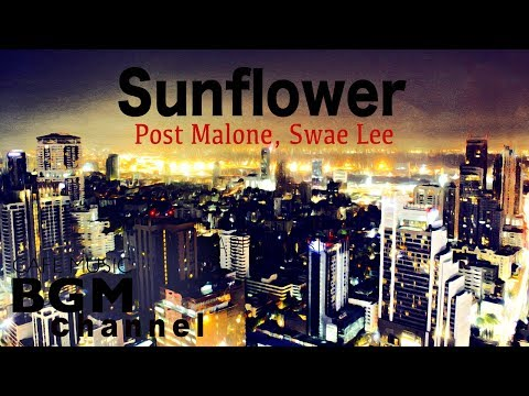 Post Malone, Swae Lee - Sunflower Cover - Chill Out Cafe Jazz Hiphop