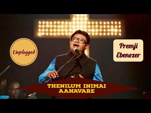 THENILUM | Live and Unplugged | Evg. Premji Ebenezer | Tamil Christian Song