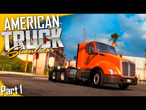 American Truck Simulator   Part 1