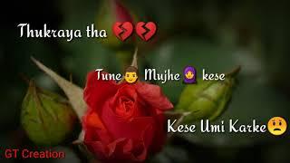 Ek samay me to tere dil se juda tha.. Female version whatsaapp status