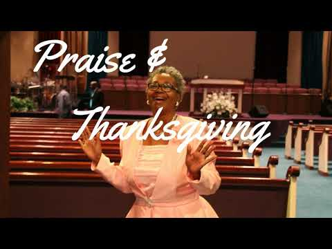Prayers of Thanksgiving,Praise & Worship