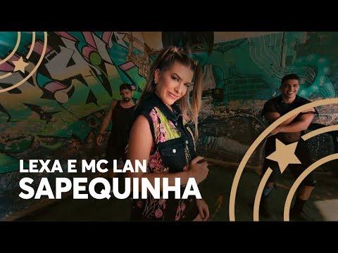 Sapequinha - Lexa e MC Lan  - Lore Improta  Coreografia