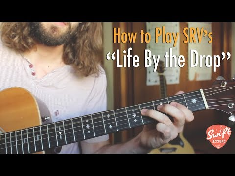 Stevie Ray Vaughan  - Life By the Drop - SRV Blues Guitar Lesson (FULL SONG)