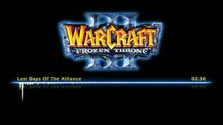 Warcraft III The Frozen Throne OST | Last Days Of The Alliance
