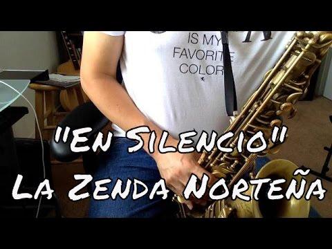 En Silencio - La Zenda Norteña TUTORIAL RamirezSax