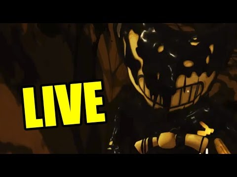 BENDY AND THE INK MACHINE CHAPTER 4 HYPE [🔴LIVE]