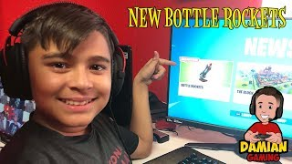 NEW BOTTLE ROCKETS | FORTNITE KID GAMER | DAMIAN GAMING