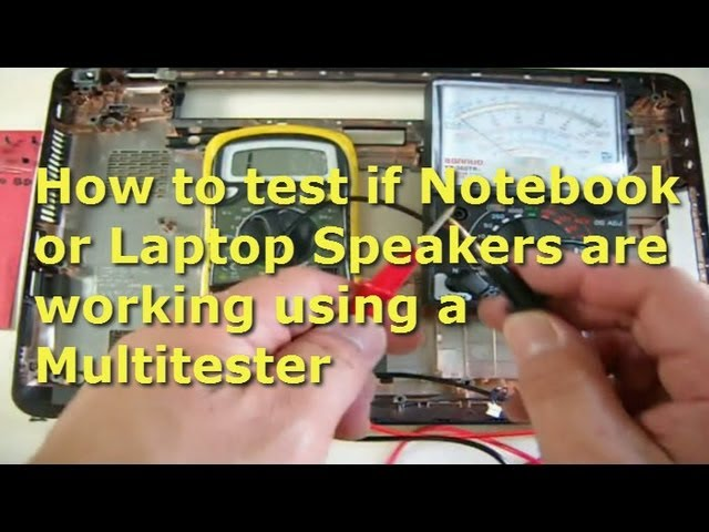 How To Test Notebook Laptop Speakers Using A Multitester Youtube