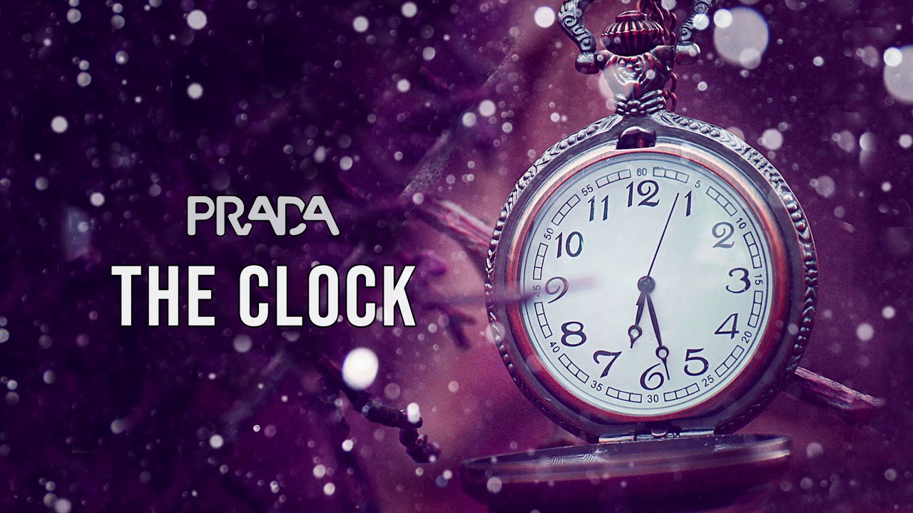 Prada - The Clock (Original mix)