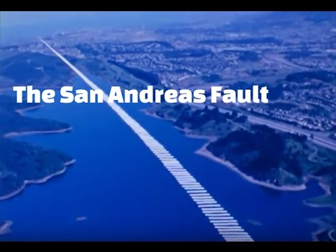 The San Andreas Fault: The World's Most Famous Fault