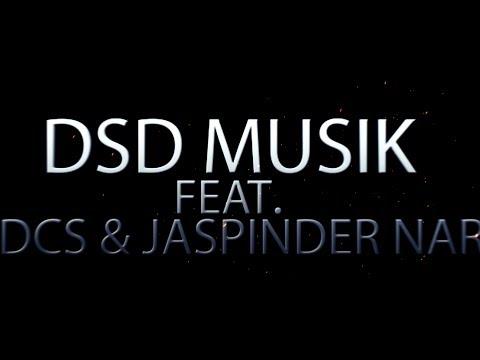 DESI CHAGRAH - TEASER - DSD MUSIK FT. SHIN DCS & JASPINDER NARULA (2017)