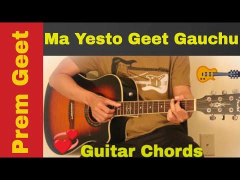 Ma yesto geet gauchu | Prem Geet - Guitar chords | lesson - YouTube
