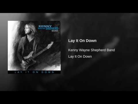 Lay It On Down