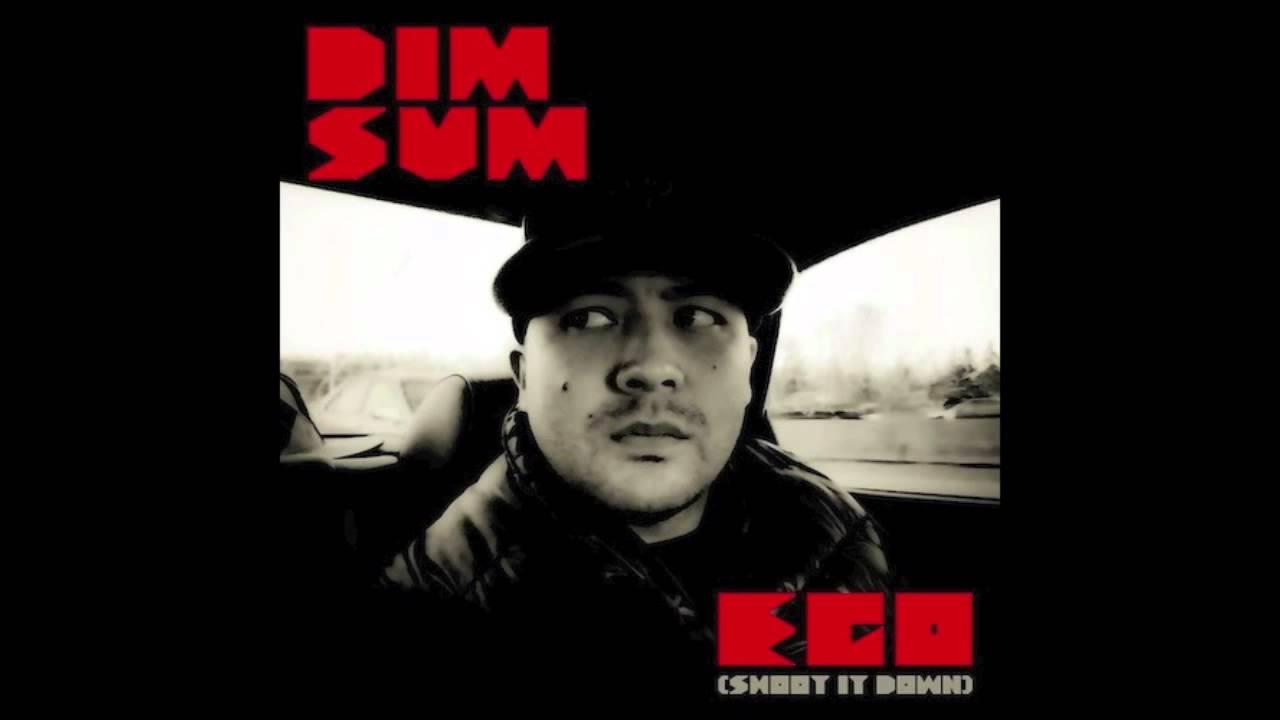 DimSum - Ego (Shoot It Down) [Explicit Version]