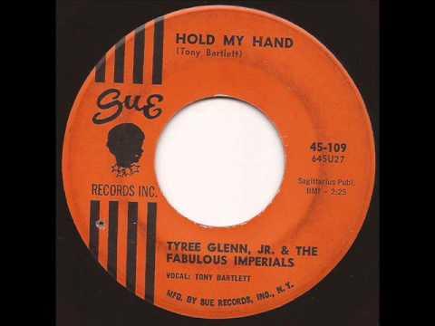 Tyree Glenn Jr  Fabulous Imperials - Hold my hand - Sue 1964 Mod R&B Soul 45