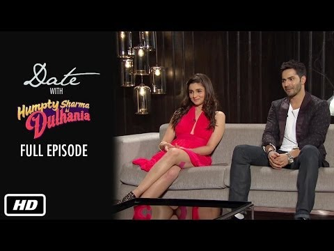 Date with Humpty & Dulhania | Full Episode | Karan Johar, Alia ...