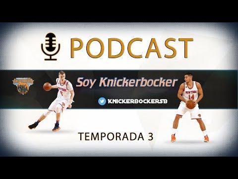 Podcast Soy Knickerbocker 3x18