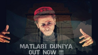 Latest Hindi Rap Song 2017    Matlabi Duniya    RAPPER WOLF    Music Video 2017    DesiHipHop