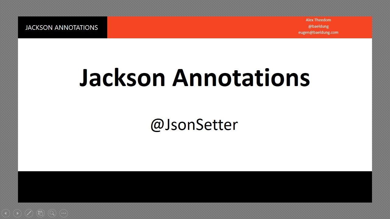 Jackson Deserialization - 2 - @JsonSetter