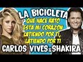Carlos Vives Ft Shakira La Bicicleta Letra mp3