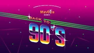 """MaVoice Season 6 2019 """"Back to 90's"""""""