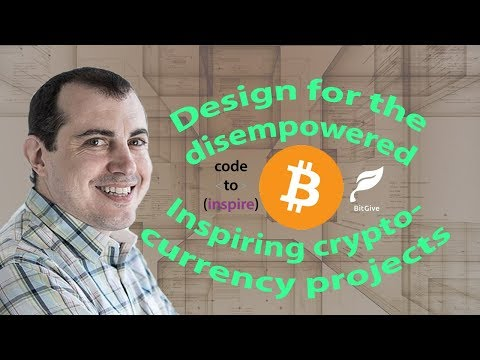 Design for the disempowered & Inspiring cryptocurrency projects - Andreas M. Antonopoulos