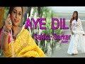 AY DILL singer : SARIKA SARKAR (BABY). Whatsapp Status Video Download Free