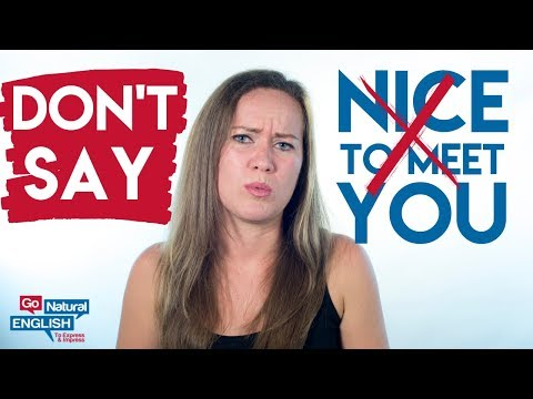DON'T SAY 🚫 Nice To Meet You! [Learn Native English Conversation]