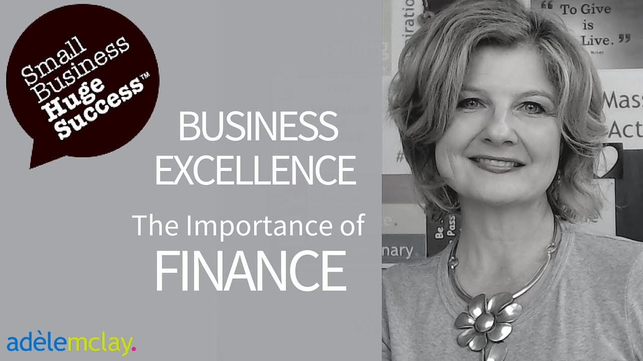 Business Excellence - The Importance of Finance