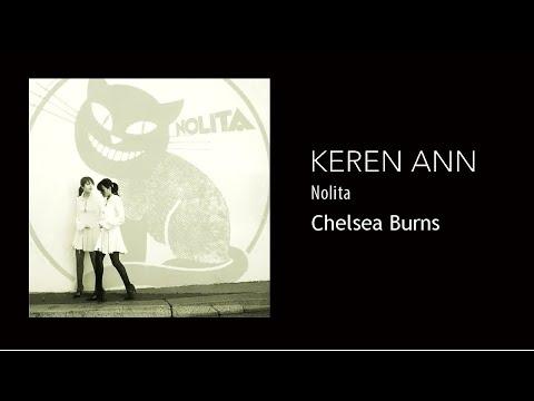 Keren Ann - Chelsea Burns
