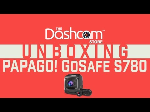 PAPAGO! GoSafe S780 2-CH Dashcam W/ Waterproof Rear Cam L Unboxing & Sample Footage
