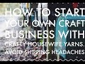 how to start your own craft business-shipping tips-how to save money shipping