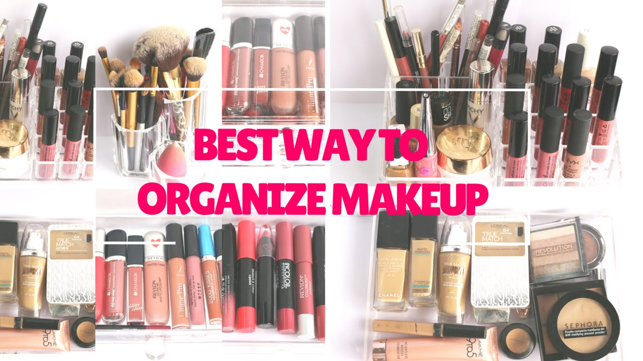 Best Way To Organize Your Makeup