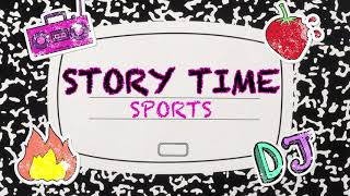 Story Time | Sports