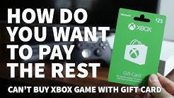 Xbox One How Do You Want to Pay the Rest – Xbox Gift Card Not Working Because of Added Tax Charge