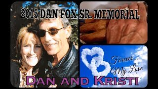 Video 2 of 3 from Dan Fox Sr. Memorial: Dan and Kristi