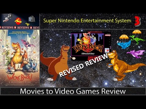 Movies to Video Games Revised Review - We're Back a Dinosaur's Story (SNES) [REVISED REVIEW]