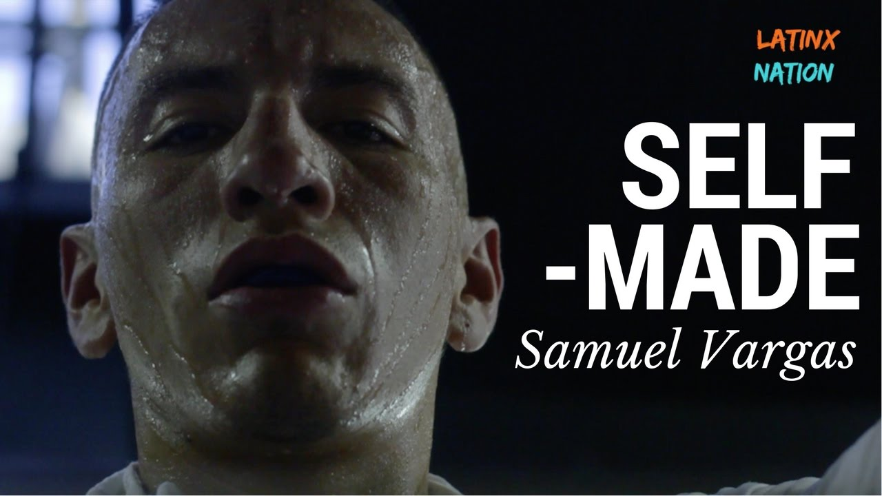 "Samuel Vargas: Let's Go Champ ""Self Made""  Eps. 2"